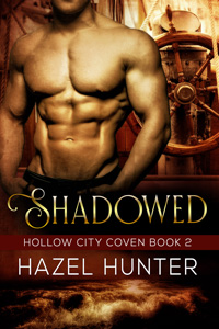 Shadowed (Book 2)
